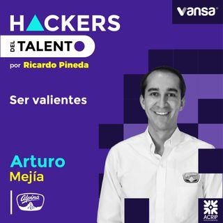 Ser valientes -  Arturo Mejía (Alpina) - Lado B