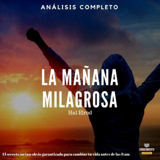 001 - La Mañana Milagrosa