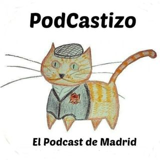 PodCastizo, el podcast de Madrid.