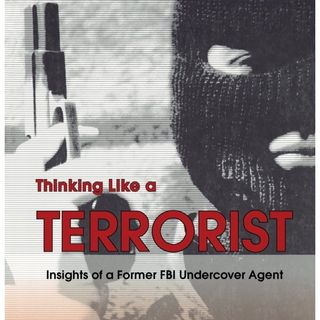 A briefing on Thinking like a Terrorist with Former undercover FBI agent