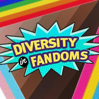 Diversity in Fandom: Pride Month