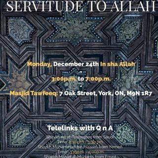 2018 Conference: Servitude To Allah