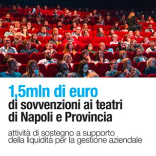 Finanziamento a fondo perduto fino al 100% per i progetti dei teatri di Napoli