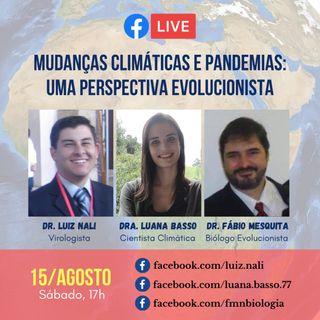 Episódio 6 - Live - Mudanças climáticas e pandemias: uma perspectiva evolucionista