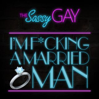 I'm Fucking a Married Man // The Gay Dater: Episode 08