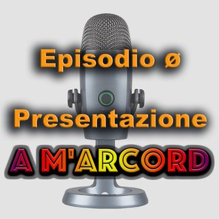 EPISODIO 0 - Presentazione