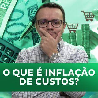 O que é inflação de custos?