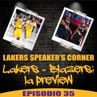LSC 035 - Lakers vs. Blazers: la preview