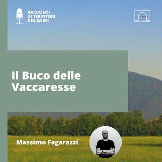 Il Buco delle Vaccaresse raccontato da Massimo Fagarazzi