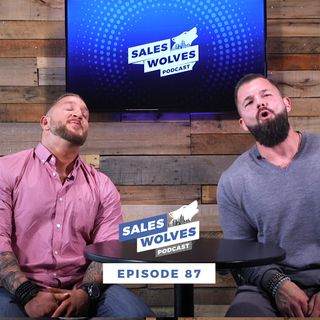 Sales Wolves Podcast | Episode 87 | Radical Generosity