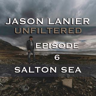 Episode 6- Salton Sea!  Finding Your Muse, Shooting Cigar Smoke, and Getting Dirty in a Garage!
