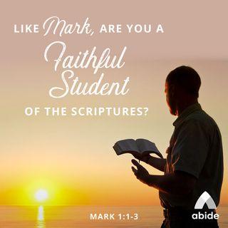 The Gospels: Mark, Student of Scripture