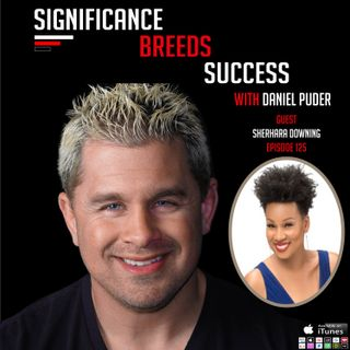 How to have proper Business Communications w/ Daniel Puder & Sherhara Downing