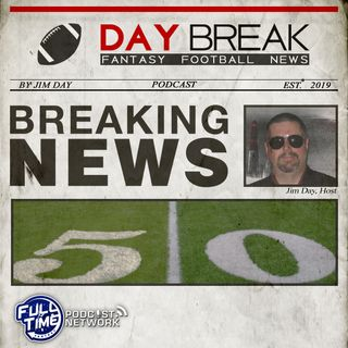 Day-Break Fantasy Football News