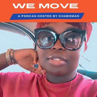 We Move #wemove