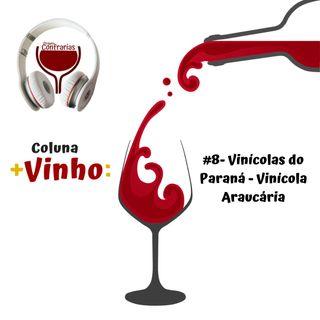 #8- Vinícolas do Paraná - Vinícola Araucária