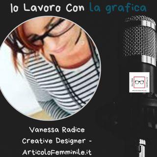 Storie di professioniste coraggiose con Vanessa Radice