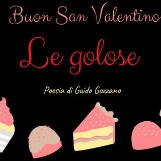 LE GOLOSE di Guido Gozzano( Legge laura)
