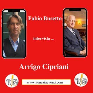 Due chiacciere con Arrigo Cipriani II
