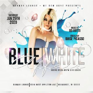 Live From Runway Lounge 9316 West Appleton The Blue & White Affair Presented By Quise Picasso