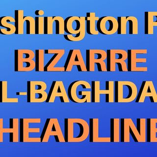 WAPO Bizarre al-Baghdadi Headline