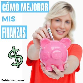 Como mejorar mis finanzas personales │ Episodio 17 │ Liderazgo con Fabian Razo