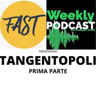 Tangentopoli - Prima Parte
