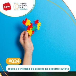 Ep. 035 - Jogos ajudam na inclusão de pessoas no espectro autista