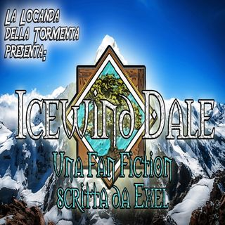 Icewind Dale - Fan fiction scritta da Exel