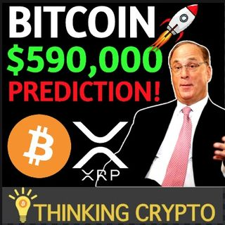 "BlackRock CEO Bitcoin Capitulation & Bitcoin $590K Prediction - PayPal CEO ""Time is Now For Crypto"""