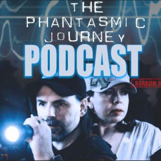 Phantasmic Journey Podcast