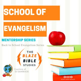School of Evangelism -DJ SAMROCK