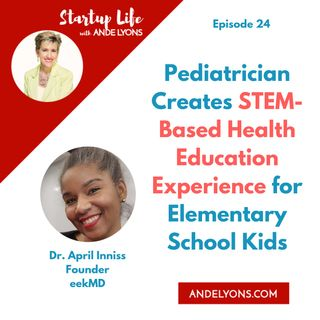 Pediatrician Creates STEM-Based Health Education Experience for Elementary School Kids
