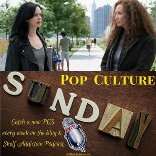 Ep 184: Jessica Jones S2 Review | Pop Culture Sunday
