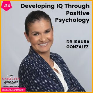 4: Dr. Isaura Gonzalez | Influence through Emotional Intelligence