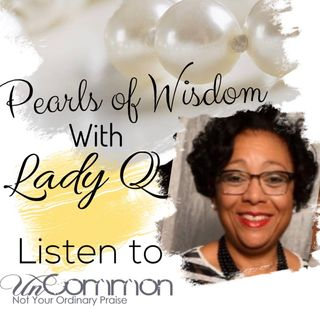 Pearls of Wisdom with Lady Q. - Judas - Ep. 1