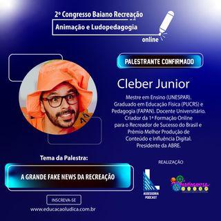 A Grande Fake News da Recreação - Cleber Junior