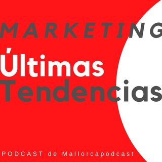 Últimas tendencias y novedades en marketing [2019]