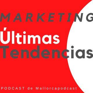 Últimas tendencias y novedades en marketing [2019]