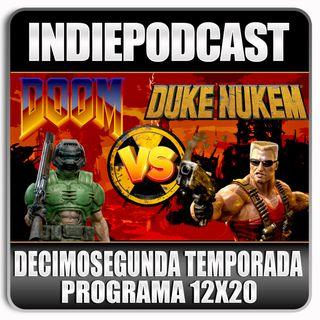 Indiepodcast 12x20 'Duke Nukem VS Doom'