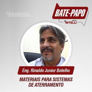 """Episódio 02 - """"Materiais para sistemas de Aterramento"""" com Rinaldo Botelho."""