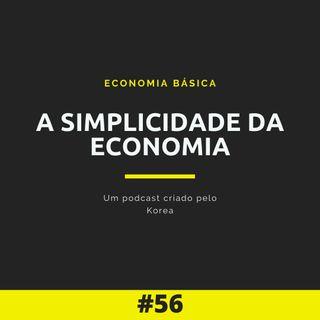 Economia Básica - A simplicidade da economia - 56
