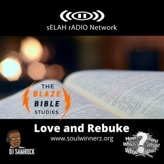 Love and Rebuke -DJ SAMROCK