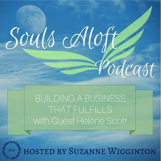 Building a Biz that Fulfills with Hélène Scott