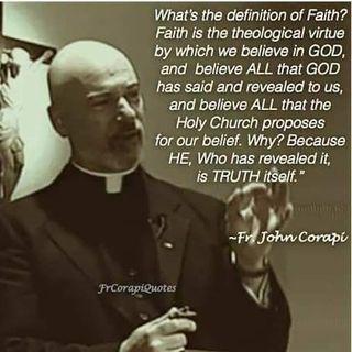 Fr. Corapi Greatest Hits #1