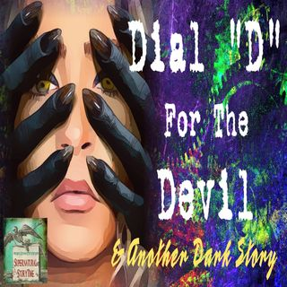 "Dial ""D"" for the Devil and Other Dark Stories 