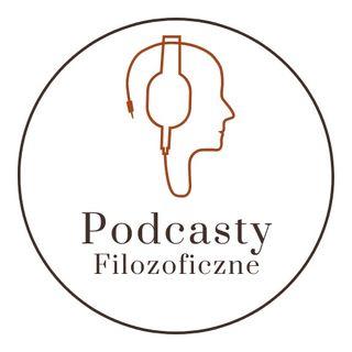Podcasty Filozoficzne