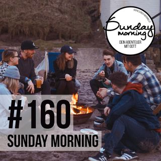 Summer Essentials #2 - Summer Prayer | Sunday Morning #160