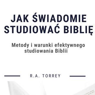 Jak świadomie studiować Biblię - RA Torrey