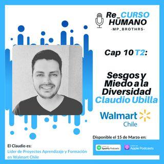 E10_T2 Claudio Ubilla - Sesgos y Miedo a la Diversidad